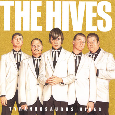 "The Hives ""Tyrannosaurus Hives"" album cover"